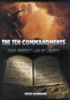 Ten Commandments: God's Perfect Law of Liberty