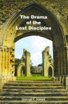 Drama Of The Lost Disciples